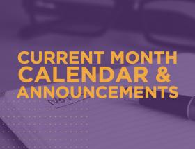 Current Month Calendar and Announcements