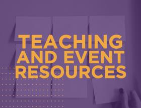 Teaching and Event Resources